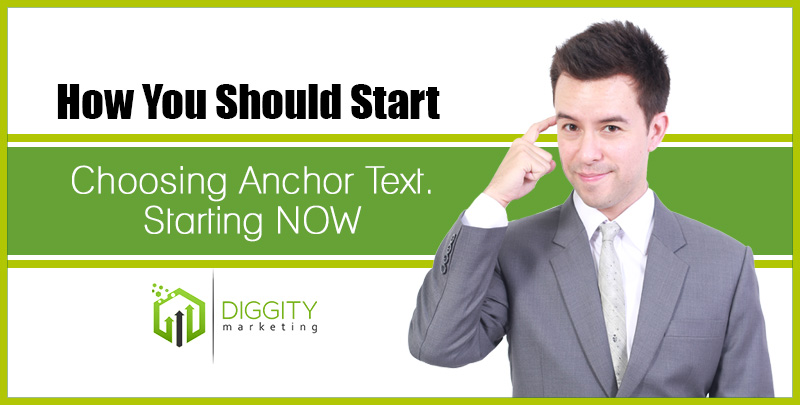 How You Should Start Choosing Anchor Text. Starting NOW