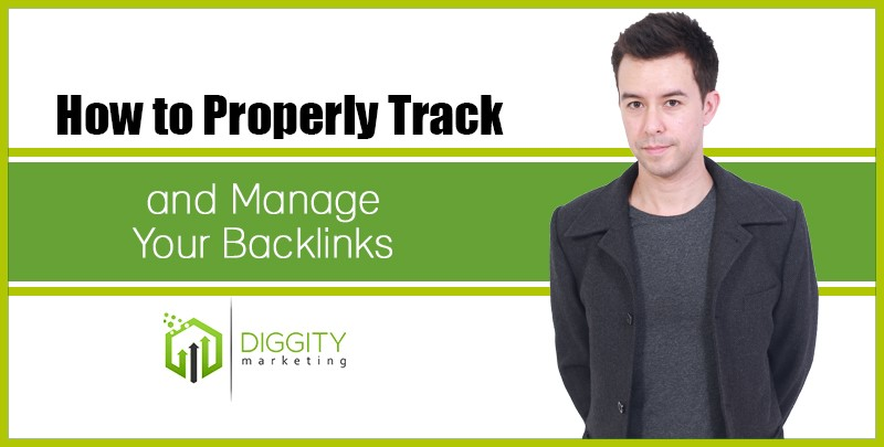 How to Properly Track and Manage Your Backlinks