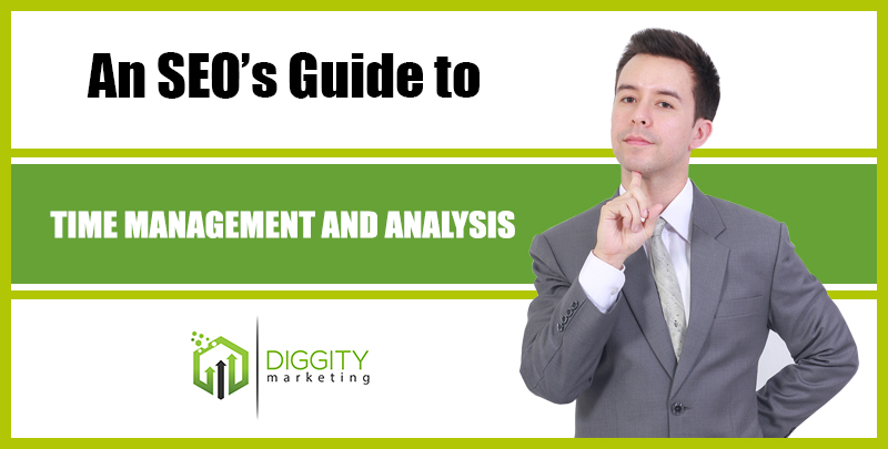 An SEO's Guide to Time Management and Analysis