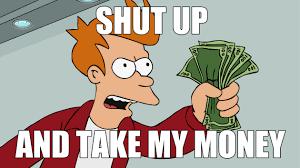 take my money meme