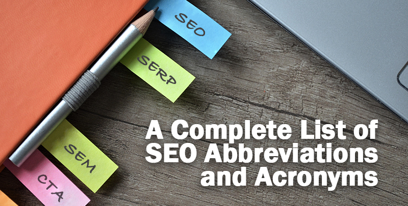 SEO Is One Of Those Industries That Has Way Too Many Acronyms It Can Be Intimidating If Youre New To Or Considering Giving A Go