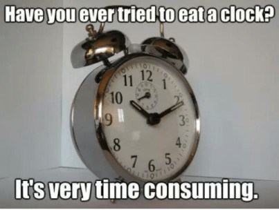 eat a clock meme