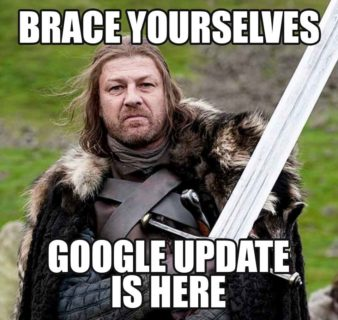 brace yourselves google update is here