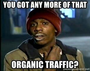 organic traffic meme