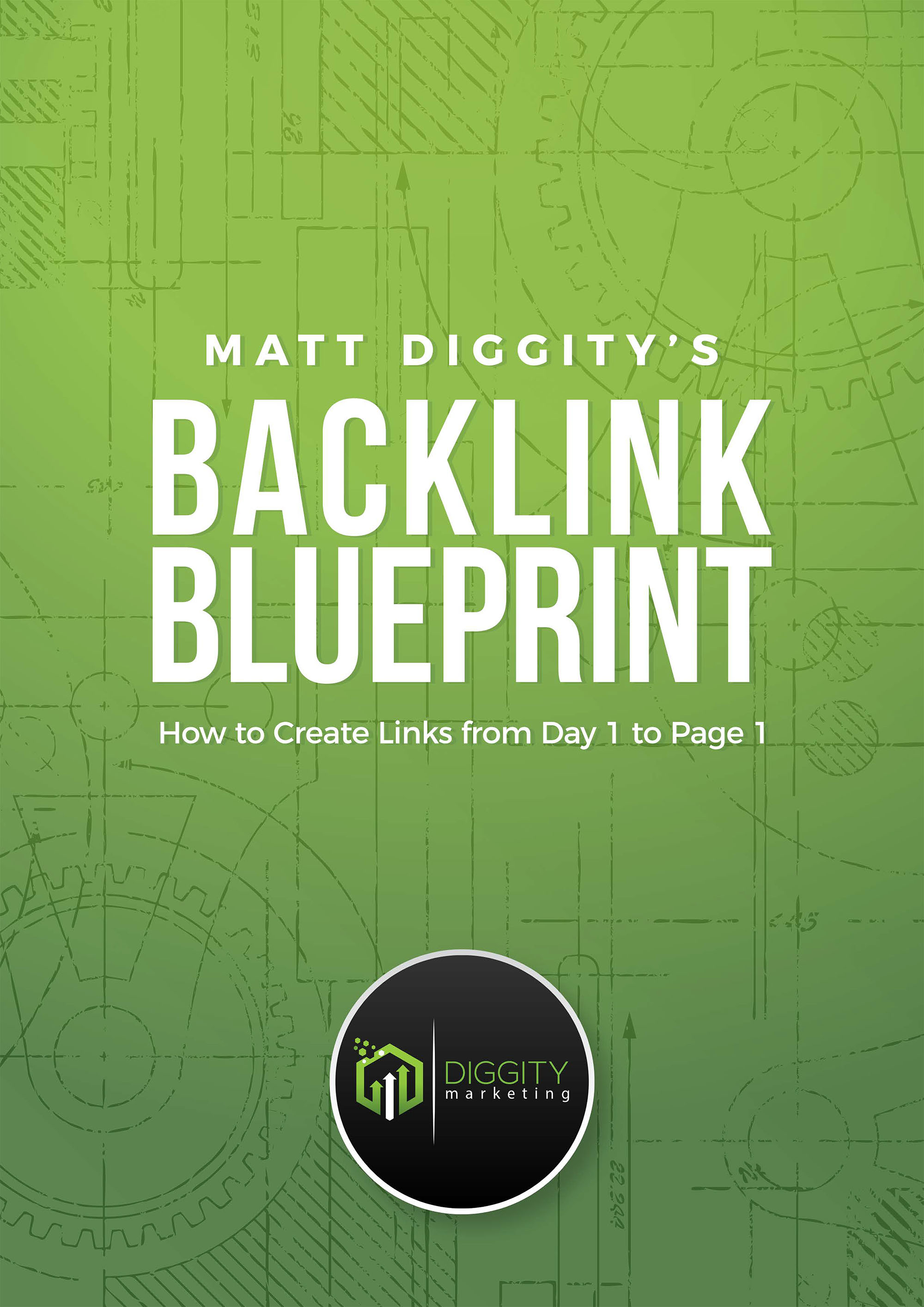 Matt Diggitys Backlink Blueprint