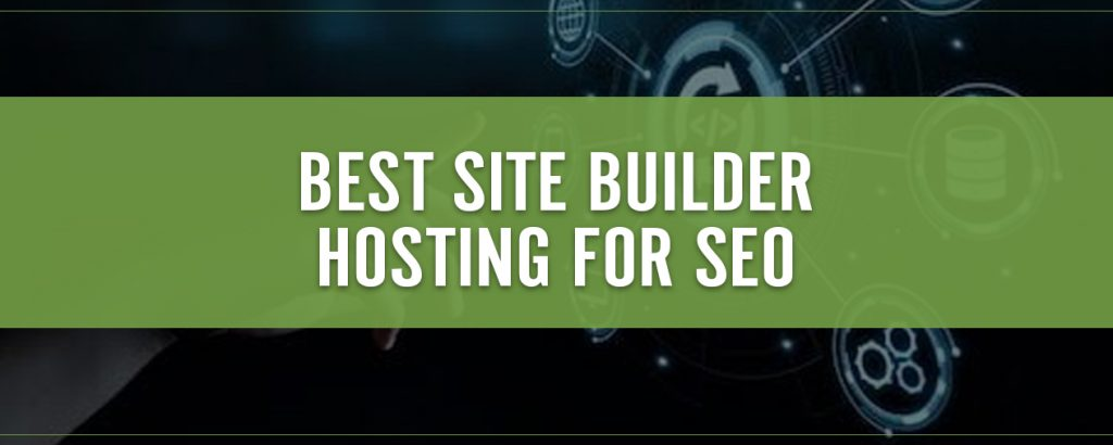 Best Site Builder Hosting for SEO Title