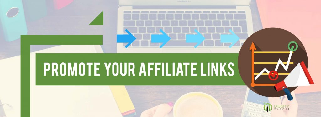 affiliate steps promote your links