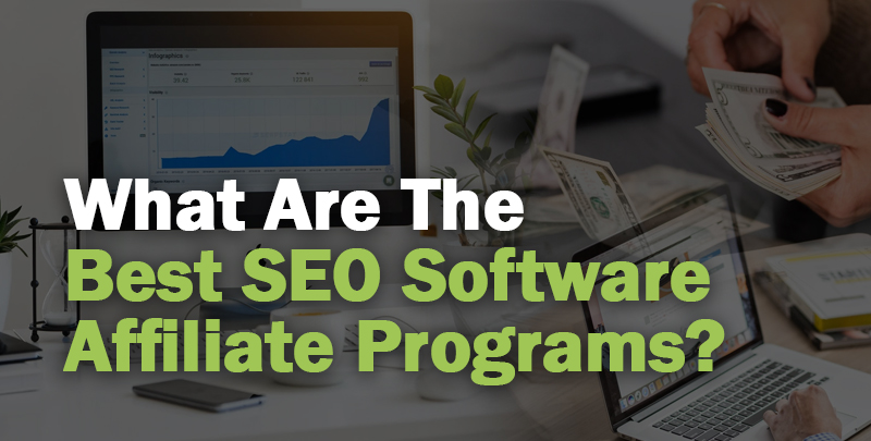 Best SEO Software Affiliate Programs Cover Photo