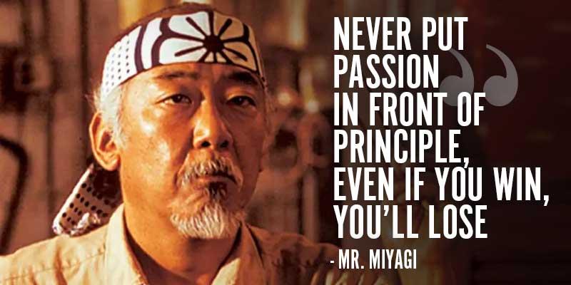 mr miyagi quote