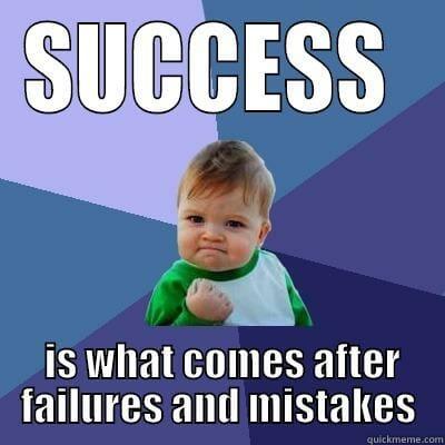 success after failure meme
