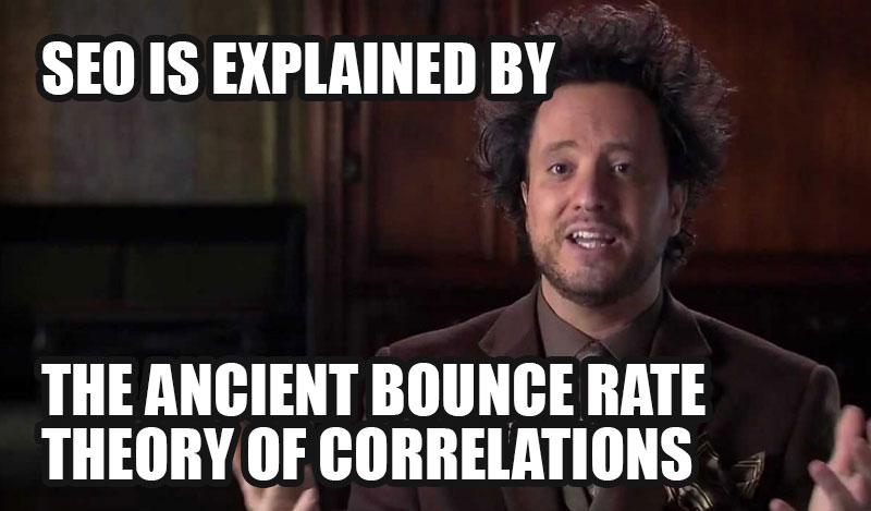 seo ancient bounce rate theory meme