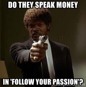 passion and money meme