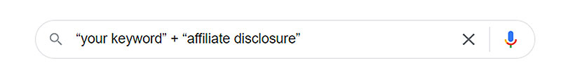 affiliate disclosure query on serp